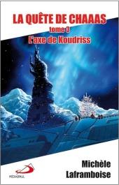 Commander L'axe de Koudriss chez Prologue
