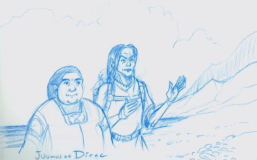 Juunus et Dirac (portant Jom)