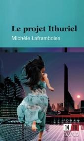 Le projet Ithuriel - roman d'anticipation politique