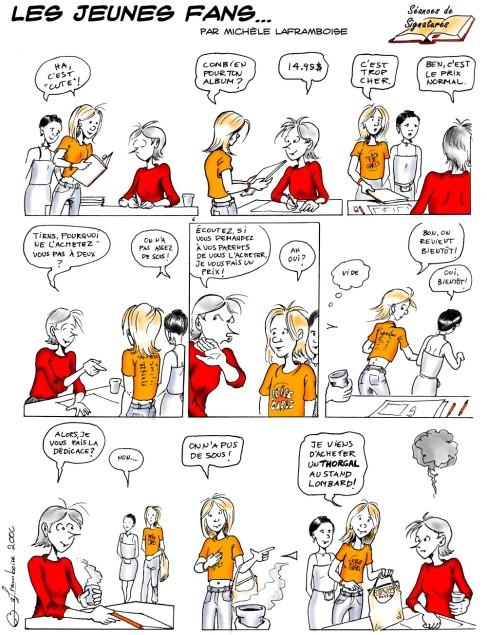 Quand des jeunes amateurs découvrent la table de dédicace de l'auteure de BD...  Texte et dessins par Michèle Laframboise