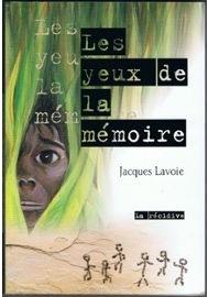 Les yeux de la mémoire de Jacques Lavoie