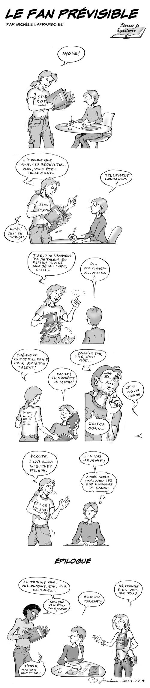 Le fan prévisible  dans toue sa splendeur! un comic par Michèle Laframboise