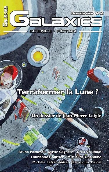 Couverture du magazine Galaxies 60, thème: Terraformer la Lune?