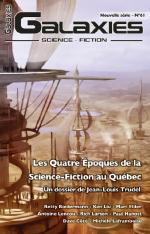 Couverture du  Galaxies 61, dans un dossier organisé par le confrère Jean-Louis Trudel.